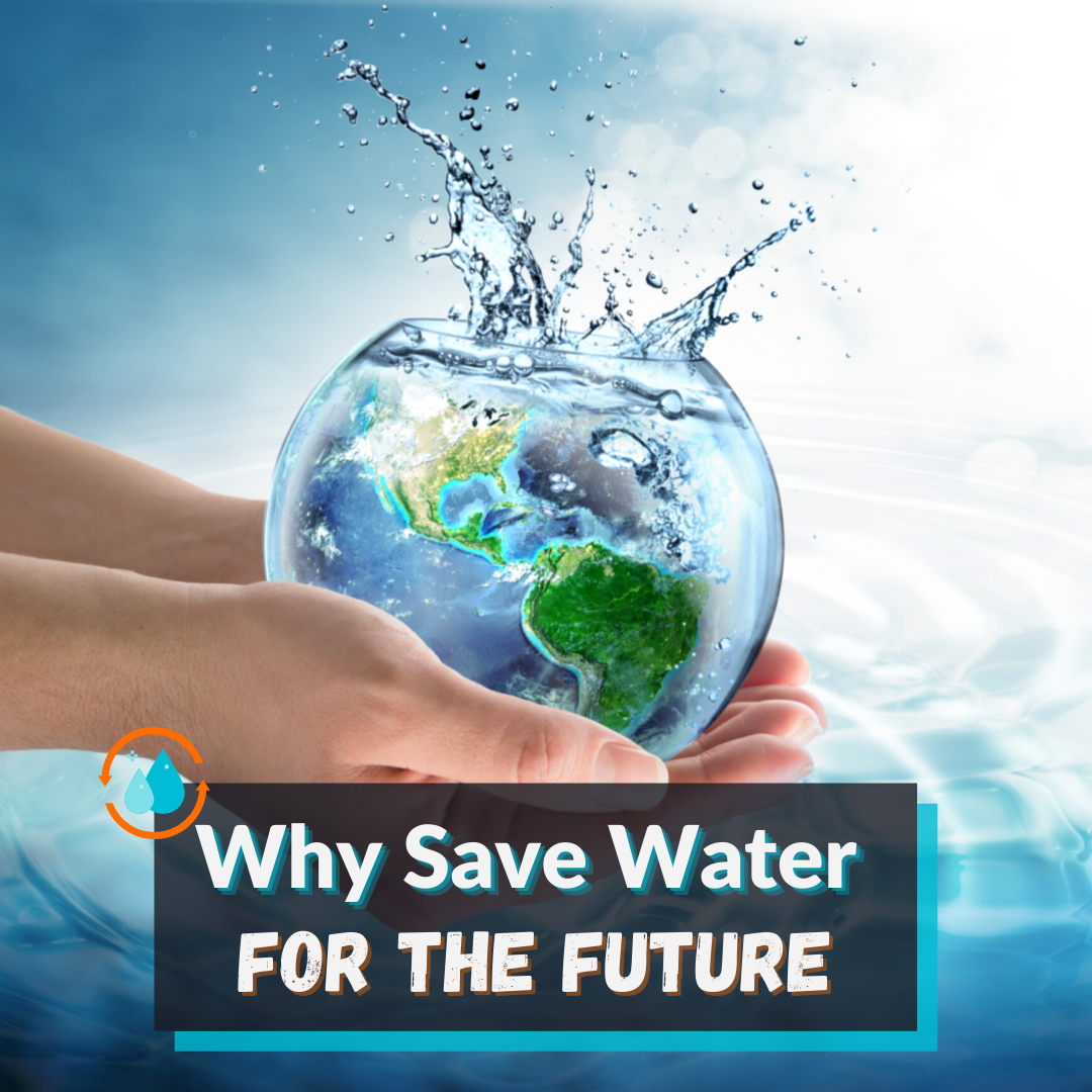 why-save-water-for-the-future