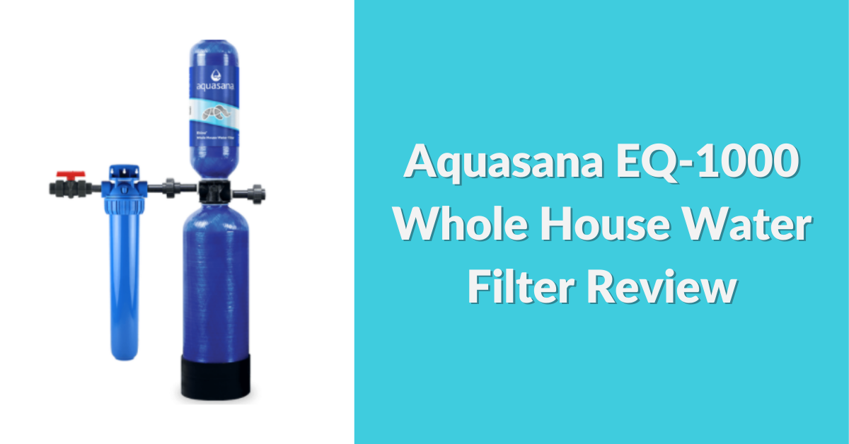 aquasana-eq1000-whole-house-water-filter-review-social