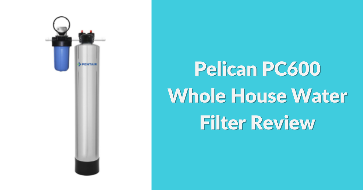 pelican-pc600-whole-house-water-filter-review-social