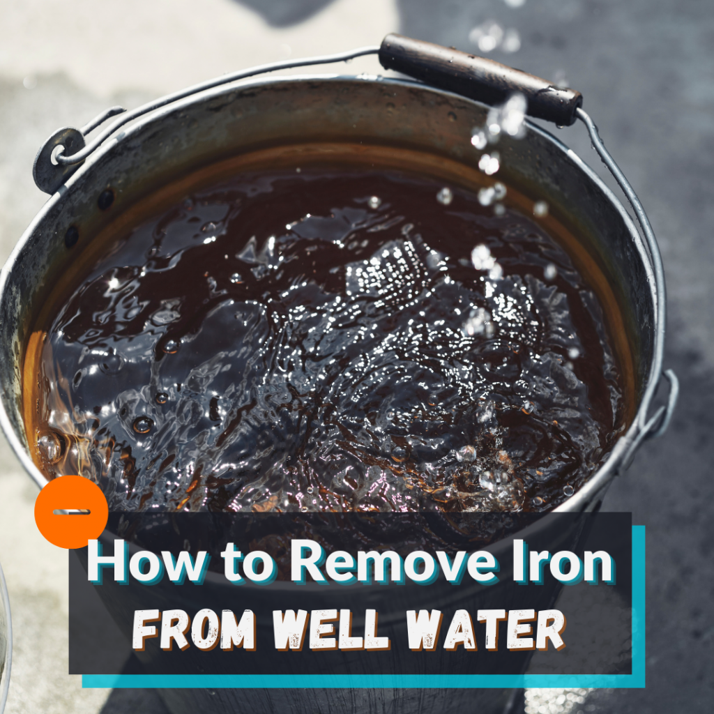 how-to-remove-iron-from-well-water